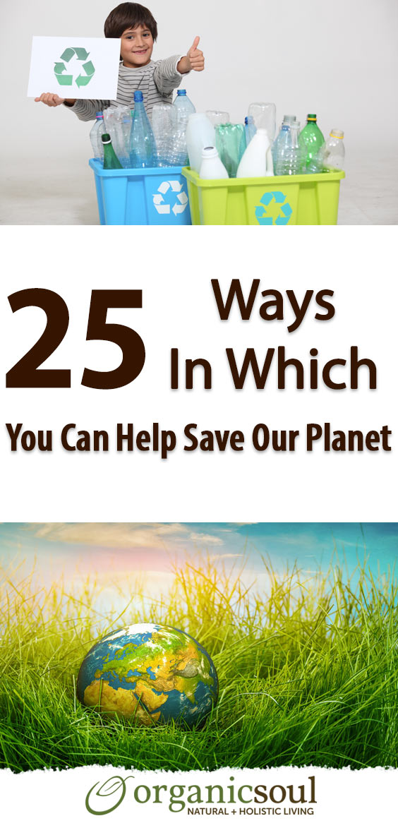 25-ways-in-which-you-can-easily-help-to-save-our-planet-pin