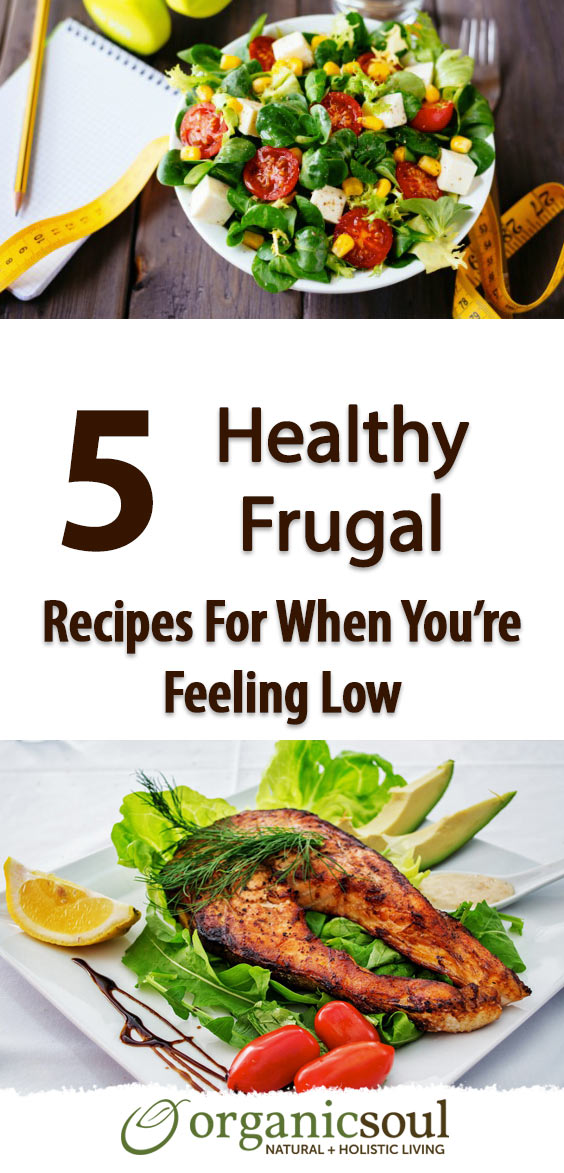 5-Healthy-Frugal-Recipes-For-When-You're-Feeling-Low-pin