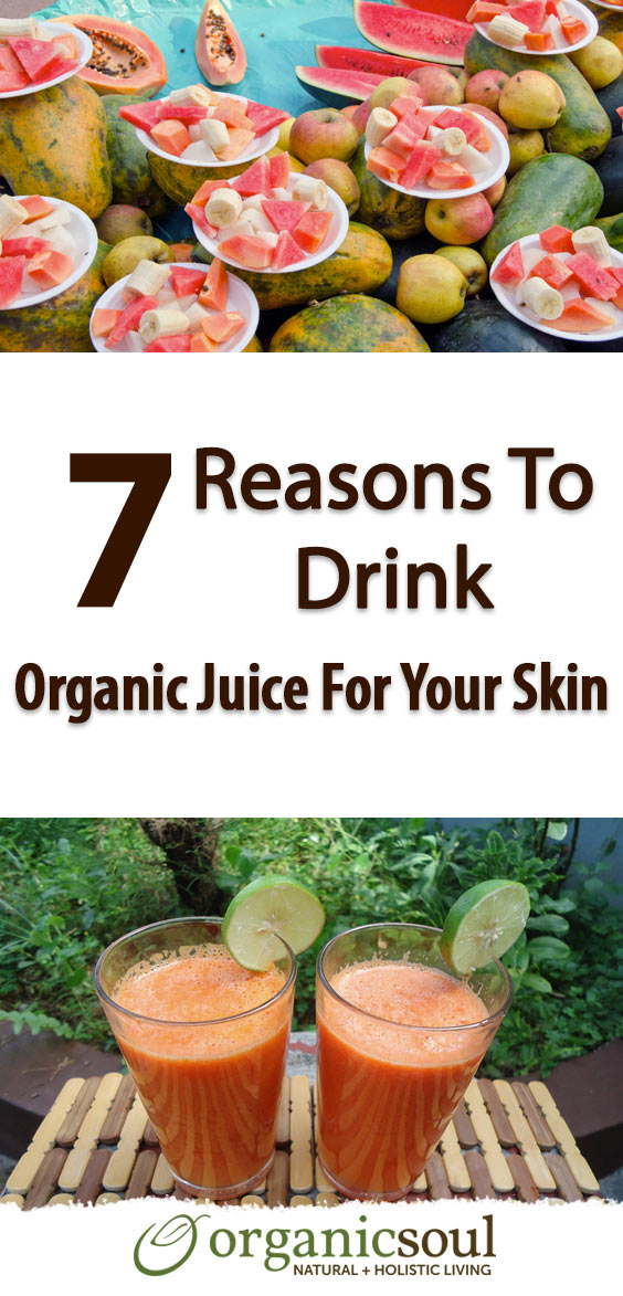 7-reasons-to-drink-organic-juice-for-your-skin-pin