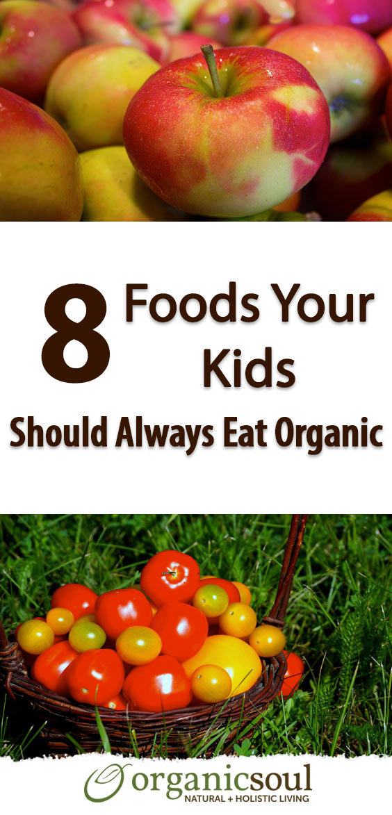 8-foods-your-kids-should-always-eat-organic-pin