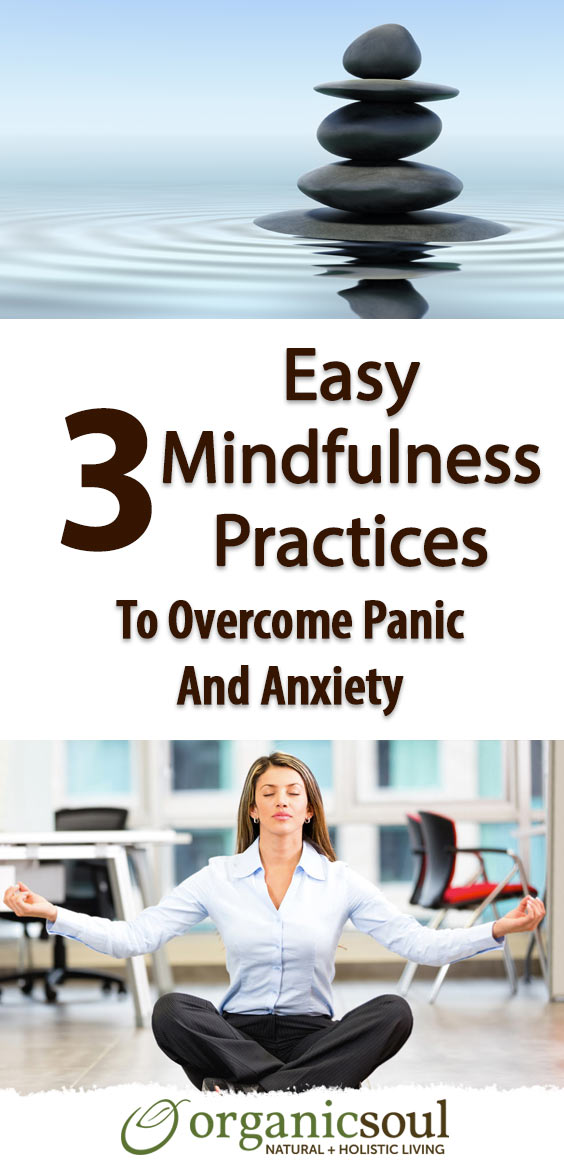_overcome-worry-anxiety-and-panic-with-these-3-easy-mindfulness-practices-pin