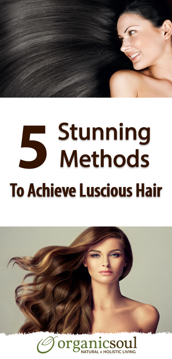 top-5-stunning-methods-to-achieve-luscious-hair-in-no-time-pin